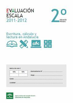 En los últimos cursos, las comunidades autónomas de Andalucía y Madrid han puesto en marcha la Evaluación de Diagnóstico en 2º Nivel de Educación Primaria, en Lectura, Escritura y Matemáticas, con los nombres de ESCALA, en Andalucía, y LEA, en Madrid. Las pruebas suelen realizarse entre los meses de mayo y junio.