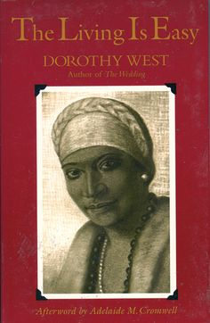Dorothy West The Living Is Easy