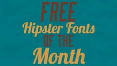 Cool stuff...Free Hipster Fonts of the Month #2 -  #fonts #graphics