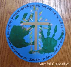 John 3:16 craft. Love this idea. The green hands on the blue circle symbolize the world. This would be a perfect (and a little messy....!) craft idea for BIG Kids Camp and the lesson on the BIG Deal - the verse for that lesson is John 3:16!