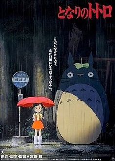 """My Neighbor Totoro by Hayao Miyazaki: 'It is a little sad, a little scary, a little surprising and a little informative, just like life itself. It depends on a situation instead of a plot, and suggests that the wonder of life and the resources of imagination supply all the adventure you need."""" - Roger Ebert via wikipedia #Film #My_Neighbor_Totoro"""