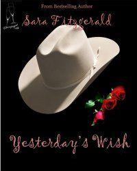 Yesterday�s Wish