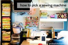 How to pick a Sewing Machine - The Polka Dot Chair