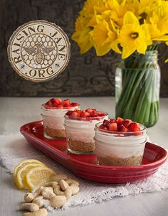 Strawberry-Lemon Cheesecake Mousse W/Candied Cashew Crust Prep Time: 45 Minutes Cook Time: 25 Minutes Makes: Twelve 4-Oz Jars