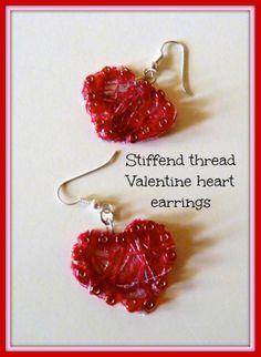 Stiffened thread Valentine heart earrings tutorial
