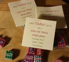 Fiesta Book Fair: Teacher Invite for a sneak peek.  Chiclets in a Ziplock.