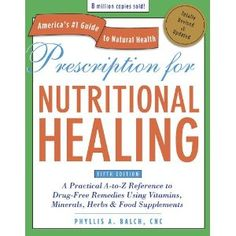 """A guide to natural remedies.. herbs, vitamins, supplements..also describes each illness and disease in detail.... (""""This is one of the best resources I have ever used.."""" ~ Ren-Tyhychi)"""