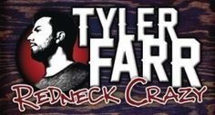 Video: Tyler Farr – 'Redneck Crazy' Featuring Colt Ford, Lee Brice and Willie From Duck Dynasty