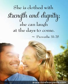 Proverbs 31 ~ Clothed with Strength and Dignity