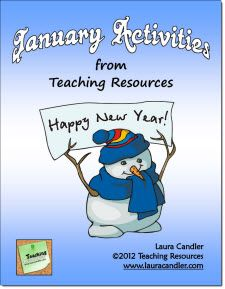 January Activities Mini Pack from Laura Candler's Teaching Resources - Several dozen pages of printables and activities for special days in January and the winter season. $