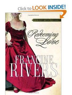 Redeeming Love: Francine Rivers: 9781590525135: Amazon.com: Books