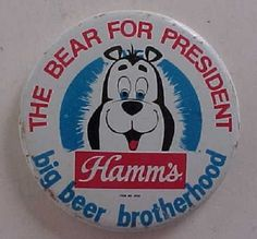1960s Era Hamm's Beer Cartoon Mascot Bear for President Cartoon Pin Very Cute | eBay  Sold: $6.99/2.75