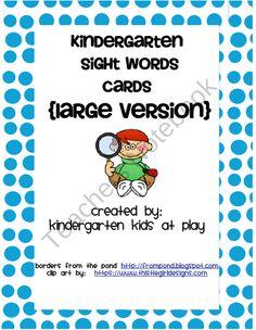 Freebie: Kindergarten Sight Words Flash Cards (Large Version)  product from Kindergarten-Kids-At-Play on TeachersNotebook.com