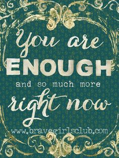 you-are-enough. Melody Ross