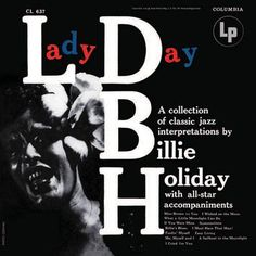 Lady Day (180gm vinyl) - Billie Holiday (Got it! So good!)