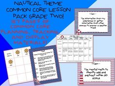 Nautical Theme Grade Two Common Core Lesson Planning Pack!    This lesson pack contains everything you will need to teach, track, and display the Common Core State Standards for Grade Two! With 157 pages!  http://www.theorganizedclassroomblog.com/index.php/ocb-store/view_document/248-nautical-theme-grade-two-common-core-lesson-planning-pack  $5.99