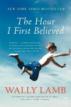Wally Lamb, The Hour I First Believed