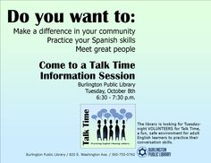 We would love your help with our popular Talk Time program!  Come to our Information Session on October 8th to learn more.