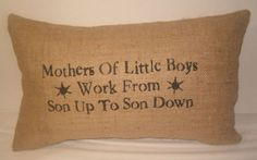 mothers of little boys work from son up to son down (this is perfect for my sister a mother of 4 boys!)