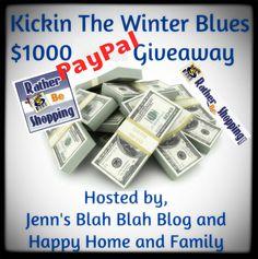 Let's Kick the Winter Blue $1000 Cash Giveaway
