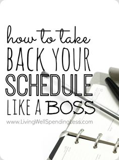 How to Take Back Your Schedule Like a Boss | Five Time Management Tips