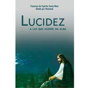 Livro - Lucidez: A Luz que Acende Na Alma
