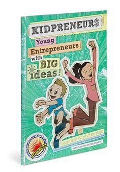 Kidpreneurs - Young Enterpreneurs with Big Ideas book