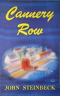 CanneryRow, read this again recently and loved it