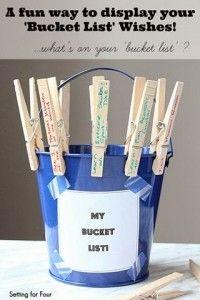 A fun way to display your 'Bucket List'  #diy