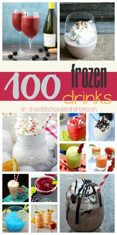 100 Frozen Drinks- Chocolate, vanilla, fruity, healthy, indulgent. Something for everyone!