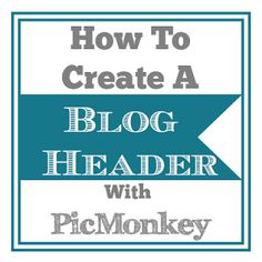 How to Create a Blog Header