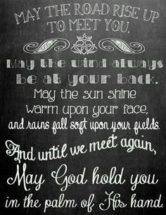 irish blessing chalk printable. I HAVE THIS IN CROSS-STITCH!!! LOVE IT!