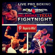 REPIN this picture and you will be entered in a drawing to WIN two (2) tickets to our Professional Boxing Match on Thursday, October 11, 2012 at Remington Park! Make sure you're following Remington Park on Pinterest so we can contact you if you WIN! - * only one winner * Winner will be announce on Tuesday, October 9th, 2012.