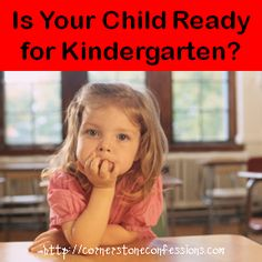 Is Your Child Ready for Kindergarten?  Readiness Checklists and tests
