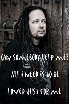 Korn - Somebody, Someone