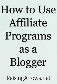 Affiliate ideas for homeschooling, homemaking, mom bloggers and how to use them on your blog