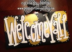 Welcome Yall Hand Painted Wood Welcome Sign or door hanger by geauxgirldesigns, $33.00