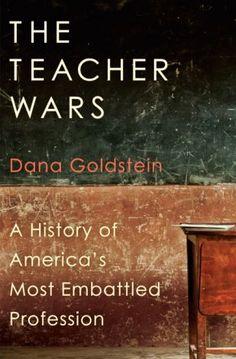 """""""The teacher wars"""" by Dana Goldstein / 371.102 GOL [Oct 2014]"""