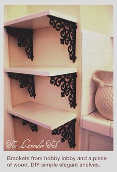 DIY Elegant Shelves~ Love Hobby Lobby!!