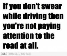 laugh, drive, funni, pay attention, the road, quot, true stories, roads, road rage
