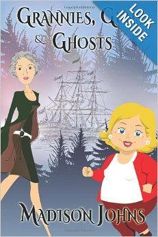 Grannies, Guns and Ghosts: An Agnes Barton Mystery (Volume 2) by Madison Johns.  Cover image from amazon.com.  Click the cover image to check out or request the mystery kindle.
