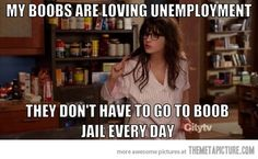 They're loving unemployment… lol