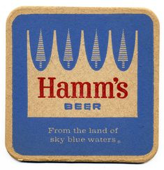 Hamm's Beer ...