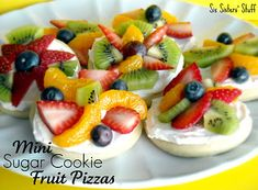 "This is an awesome idea--mini sugar cookie fruit pizzas, and if you don't have time to make ""from scratch"" cookies, use refrigerated ones!"