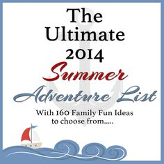 The Ultimate 2014 Summer Adventure List & Printable from Our Adventure Story
