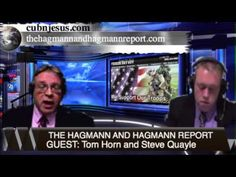 The Hagmann & Hagmann Report : Tom Horn and Steve Quayle March 20th 2014