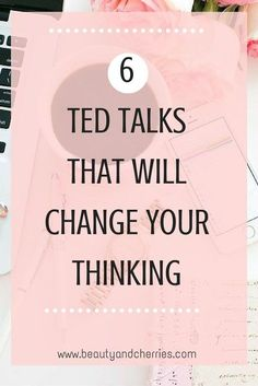 6 TED TALKS That Wil