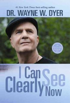 I can see clearly now by Wayne Dyer.  Click the cover image to check out or request the biographies and memoirs kindle