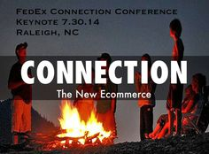 Connection The New Ecommerce - @Curagami Founder Speaking At FedEx Connection Conference on 7.30.14