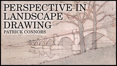 Atmospheric to Linear Perspective: Perspective in Landscape Drawing (online tutorial/class)